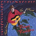 Remy Rodden Think About The Planet