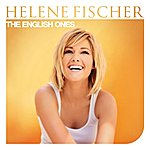 Helene Fischer The English Ones