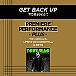 tobyMac Get Back Up (Premiere Performance Plus Track)