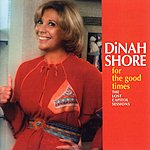 Dinah Shore For The Good Times