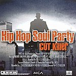DJ Cut Killer Hip Hop Soul Party 1