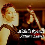 Michelle Rounds Autumn Leaves