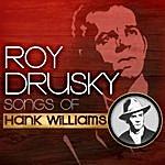 Roy Drusky Songs Of Hank Williams