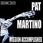 Pat Martino Mission Accomplished