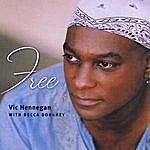 Vic Hennegan Free (Single)