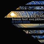 Breeze A World Away (Feat. Eva Jablow) (Single)