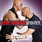 Right Said Fred Stand Up (For The Champions) 2010 (Single)