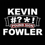 Kevin Fowler Pound Sign (#?*!)(Single)