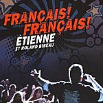 Etienne Francais! Francais!