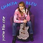 Chakra Bleu You're The One