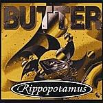 Rippopotamus Butter