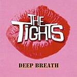 The Tights Deep Breath