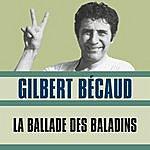 Gilbert Bécaud La Ballade Des Baladins