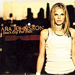 Ana Johnsson Don't Cry For Pain