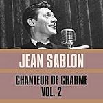 Jean Sablon Chanteur De Charme, Vol. 2