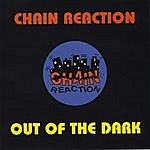The Chain Reaction Out Of The Dark