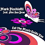 Mark Picchiotti Let The Music Guide You (7-Track Maxi-Single)