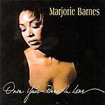 Marjorie Barnes Once You' Ve Been In Love