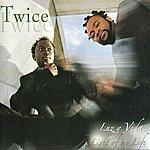 Twice Luz Y Vida - Light Of My Life