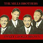 The Mills Brothers Sweet Georgia Brown