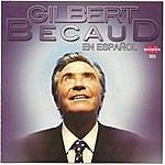 Gilbert Bécaud Gilbert Becaud En Español