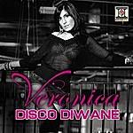 Veronica Disco Diwane (Single)