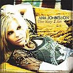 Ana Johnsson The Way I Am