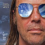 Kevin Welch A Patch Of Blue Sky