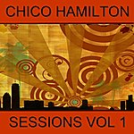 Chico Hamilton Sessions, Vol. 1