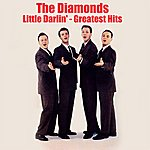 The Diamonds Little Darlin' - Greatest Hits