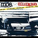 moe. Smash Hits, Volume One