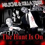 Mr. Sche The Hunt Is On (Parental Advisory)