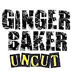 Ginger Baker Uncut
