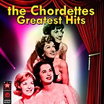 The Chordettes Greatest Hits