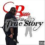 Bigga Based On A True Story (Parental Advisory)