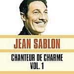 Jean Sablon Chanteur De Charme, Vol. 1