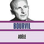 Bourvil Adèle