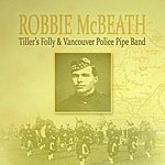 Tiller's Folly Robbie McBeath (Single)
