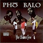 Phobalo The Chosen Few (Parental Advisory)