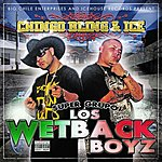 Chingo Bling Los Wetback Boys (Parental Advisory)