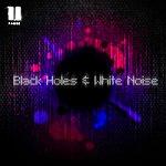 Pause Black Holes & White Noise - Ep