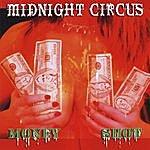 Midnight Circus Money Shot