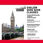 Eastman Wind Ensemble English Wind Band Classics