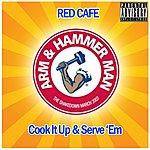 Red Café Cook It Up And Serve Em (Parental Advisory)