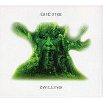 Eric Fish Zwilling
