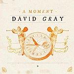 David Gray A Moment (Single)