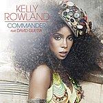 Kelly Rowland Commander (Single)