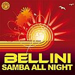 Bellini Samba All Night (6-Track Maxi-Single)