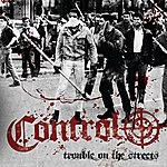Control Trouble On The Streets (3-Track Maxi-Single)