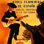 Carlos Montoya Aires Flamencos De España